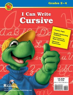I Can Write Cursive, Grades 2 - 4 9780769628578