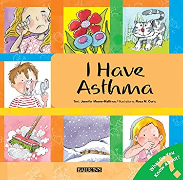 I Have Asthma 9780764137853