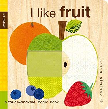 I Like Fruit 9780763648039