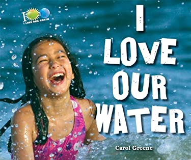 I Love Our Water 9780766040427
