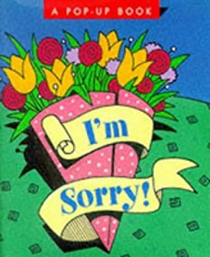 I'm Sorry! 9780762400225