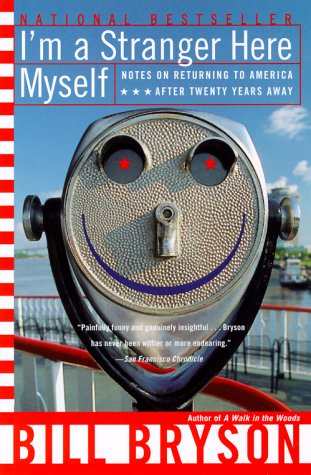 I'm a Stranger Here Myself: Notes on Returning to America After 20 Years Away 9780767903820