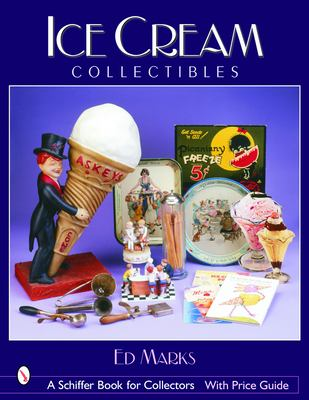 Ice Cream Collectibles 9780764318566