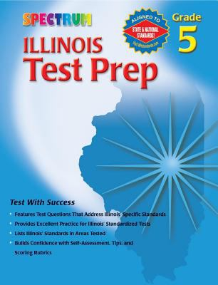 Illinois Test Prep, Grade 5 9780769634852