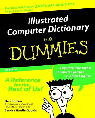 Illustrated Computer Dictionary for Dummies 9780764507328