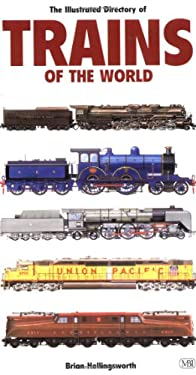 Illustrated Directory of Trains of the World 9780760308912