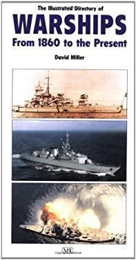 Illustrated Directory of Warships of the World 9780760311271