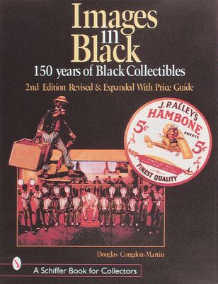 Images in Black: 150 Years of Black Collectibles 9780764308062