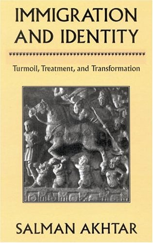 Immigration and Identity: Turmoil, Treatment, and Transformation 9780765702326