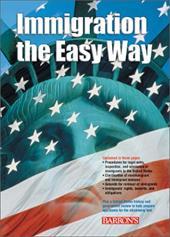 Immigration the Easy Way Immigration the Easy Way 2933422