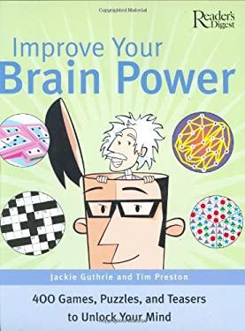 Improve Your Brain Power 9780762104949