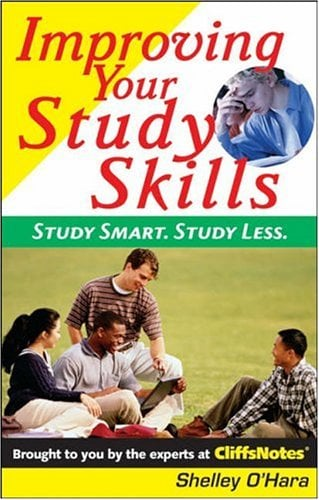 Improving Your Study Skills: Study Smart. Study Less. 9780764578038