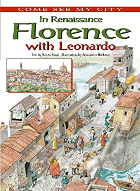 In Renaissance Florence with Leonardo 9780761443292