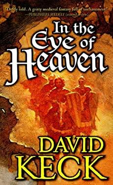 In the Eye of Heaven 9780765351692