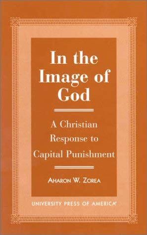 In the Image of God: A Christian Response to Capital Punishment 9780761815556