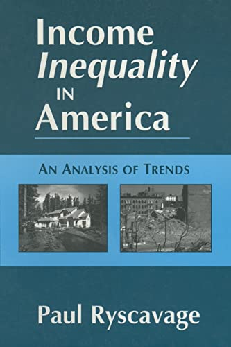 Income Inequality in America: An Analysis of Trends 9780765602343