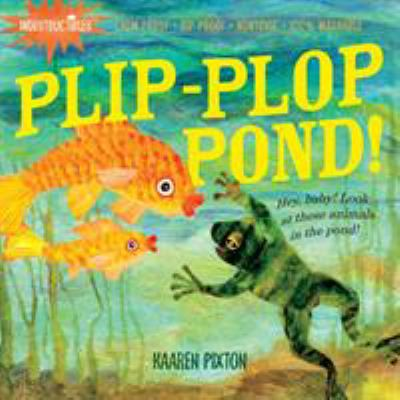 Plip, Plop, Pond! : Hey Baby! Look at These Animals in the Pond!