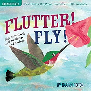 Flutter! Fly! 9780761156970
