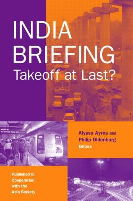 India Briefing: Takeoff at Last? 9780765615930