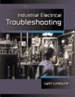 Industrial Electrical Troubleshooting 9780766806030
