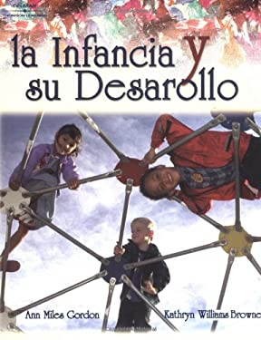 Infancia y su Desarrollo = Beginnings & Beyond 9780766831810