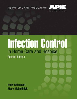 Infection Control in Home Care and Hospice 9780763740160