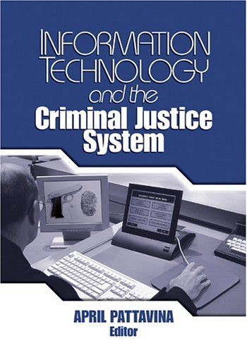 Information Technology and the Criminal Justice System 9780761930198