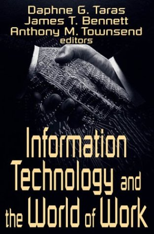 Information Technology and the World of Work 9780765808202