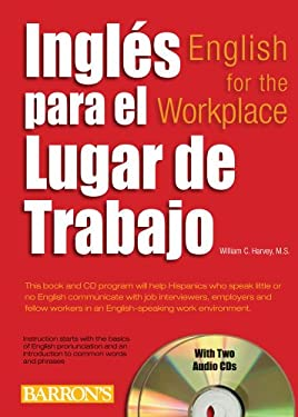 Ingles Para el Lugar de Trabajo: English For The Workplace [With 2 CDs] 9780764197932