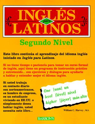 Ingles Para Latinos Level 2 9780764107566