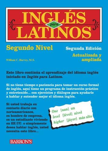 Ingles Para Latinos, Nivel Dos 9780764141072