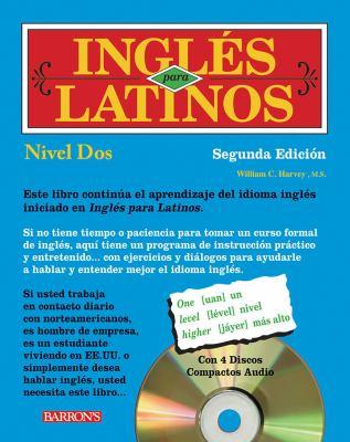 Ingles Para Latinos, Nivel Dos [With 3 CDs]