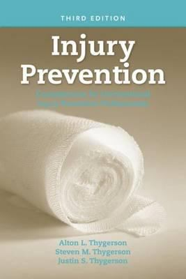 Injury Prevention: Competencies for Unintentional Injury Prevention Professionals 9780763753832