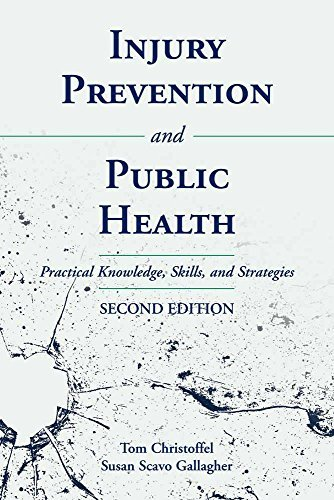 Injury Prevention and Public Health: Practical Knowledge, Skills and Strategies 9780763733926