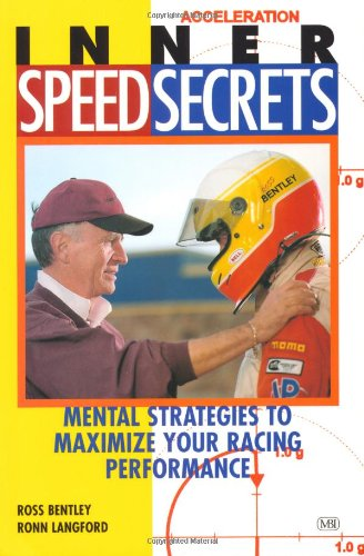 Inner Speed Secrets: Mental Strategies to Maximize Your Racing Performance 9780760308349