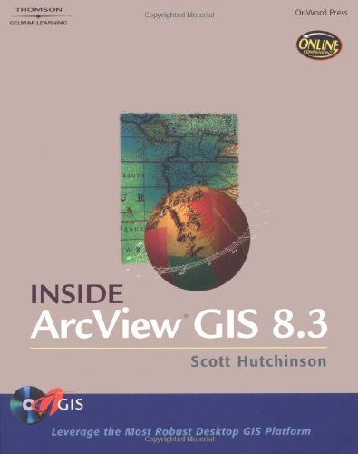 Inside ArcView GIS 8.3 [With CDROM] 9780766834750