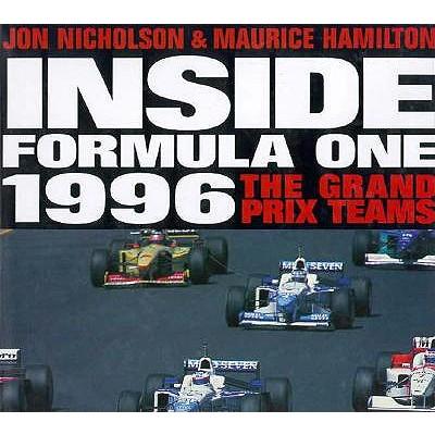 Inside Formula One 1996: The Grand Prix Teams 9780760303641