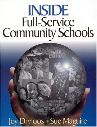 Inside Full-Service Community Schools 9780761945116