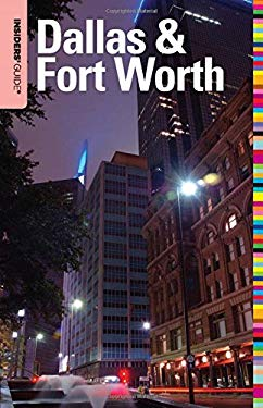 Insiders' Guide to Dallas & Fort Worth 9780762753130