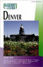 Insiders' Guide to Denver 2914000