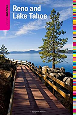 Insiders' Guide to Reno and Lake Tahoe 9780762750351
