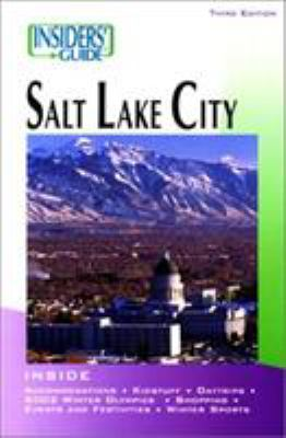 Insiders' Guide to Salt Lake City 9780762710447