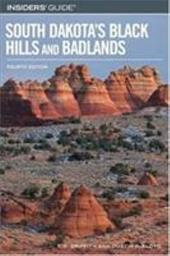 Insiders' Guide to South Dakota's Black Hills and Badlands 2916014