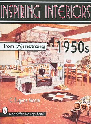 Inspiring Interiors 1950s: From Armstrong 9780764304583