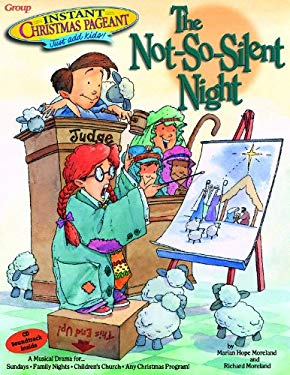Instant Christmas Pageants: The Not-So-Silent Night 9780764420702