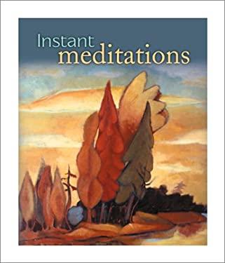 Instant Meditations 9780762413638