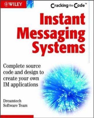 Instant Messaging Systems [With CD] 9780764549533