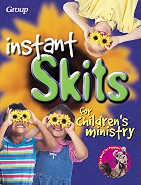 Instant Skits for Children's Ministry 9780764420955