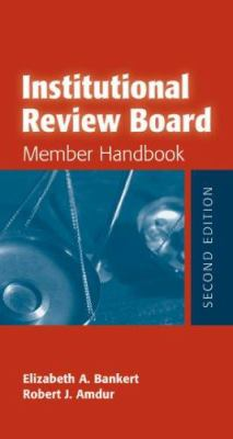 Institutional Review Board: Member Handbook 9780763741228