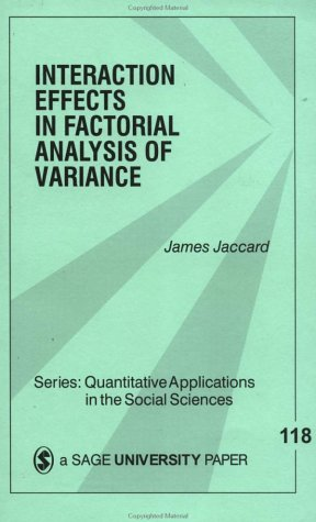 Interaction Effects in Factorial Analysis of Variance 9780761912217